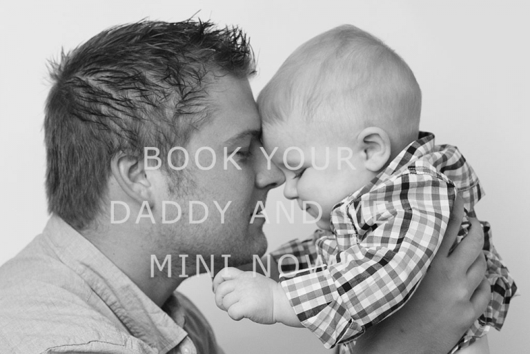 Daddy and Me Mini Sessions 2018 Sign Up